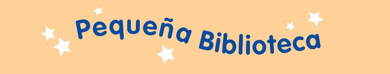 <div>Pequeña Biblioteca</div>