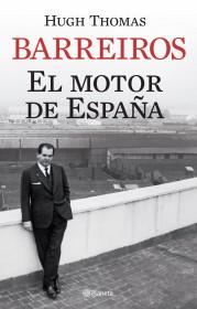 portada_barreiros-el-motor-de-espana_hugh-thomas_201505211319.jpg