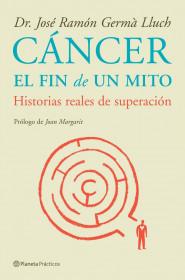 portada_cancer-el-fin-de-un-mito_jose-ramon-germa-lluch_201505261012.jpg