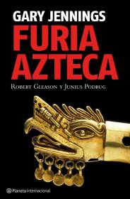 portada_furia-azteca_gary-jennings_201505261044.jpg