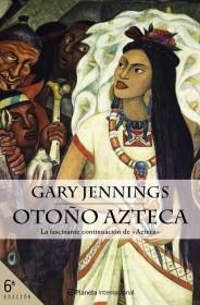 portada_otono-azteca_gary-jennings_201505261044.jpg