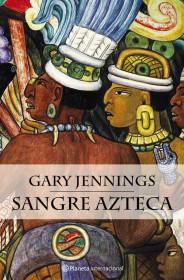 portada_sangre-azteca_gary-jennings_201505261044.jpg