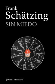 portada_sin-miedo_frank-schatzing_201505261043.jpg