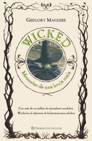 portada_wicked-memorias-de-una-bruja-mala_gregory-maguire_201505211306.jpg