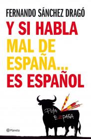 portada_y-si-habla-mal-de-espanaes-espanol_fernando-sanchez-drago_201505261040.jpg