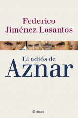 portada_el-adios-de-aznar_federico-jimenez-losantos_201505261037.jpg