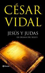 portada_jesus-y-judas_cesar-vidal_201505260937.jpg