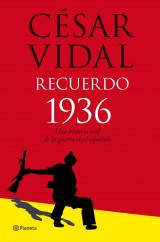 portada_recuerdo-1936-historia-oral-de-la-guerra-civil_cesar-vidal_201505260937.jpg