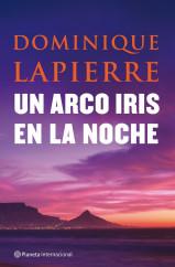 portada_un-arco-iris-en-la-noche_dominique-lapierre_201505261004.jpg
