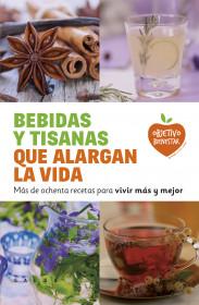 Bebidas y tisanas que alargan la vida