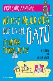 no-hay-vida-como-la-del-gato_9788448019457.jpg