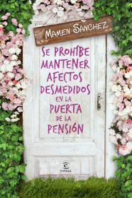 http://www.planetadelibros.com/se-prohibe-mantener-afectos-desmedidos-en-la-puerta-de-la-pension-libro-119747.html