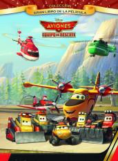 aviones-equipo-de-rescate-gran-libro-de-la-pelicula_9788499515984.jpg