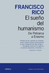 portada_el-sueno-del-humanismo_francisco-rico_201505261042.jpg