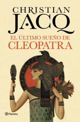 portada_el-ultimo-sueno-de-cleopatra_christian-jacq_201505260953.jpg