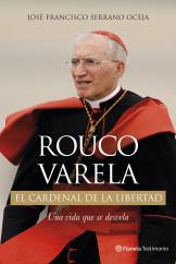 rouco-varela-el-cardenal-de-la-libertad_9788408130253.jpg