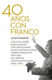 FELIZ DÍA DE SANT JORDI!!!!!!!!!!! - Página 2 Portada_cuarenta-anos-con-franco_julian-casanova_201412181026