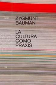 La cultura como praxis