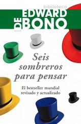 Seis sombreros para pensar   Planeta de Libros