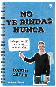 portada_no-te-rindas-nunca_david-calle_201508061056.jpg