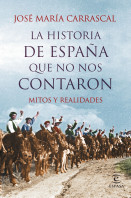 portada_la-historia-de-espana-que-no-nos-contaron_jose-maria-carrascal_201508061121.jpg