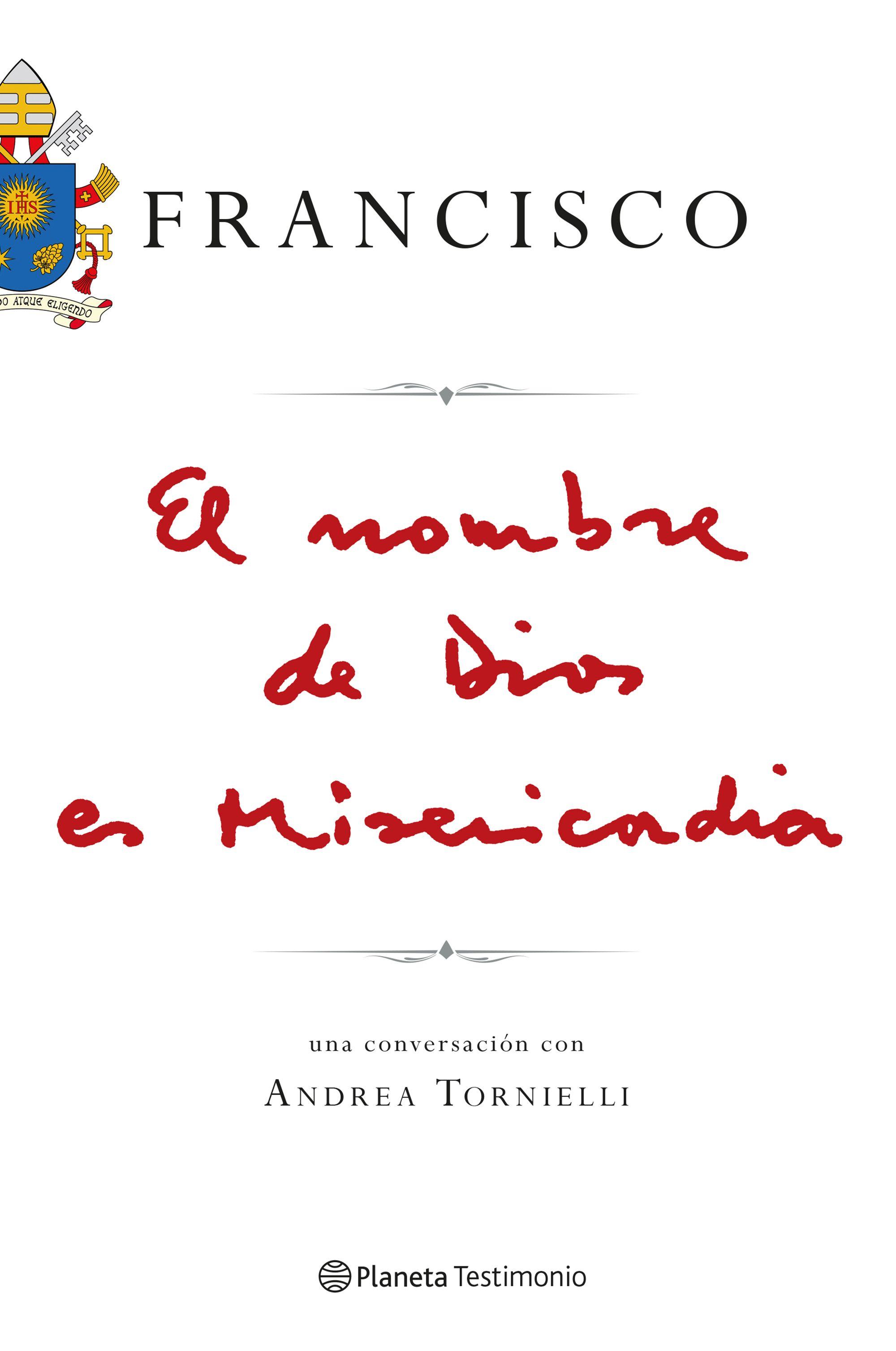 Bestseller. El nombre de Dios es Misericordia. Papa Francisco
