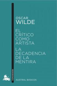209681_portada_el-critico-como-artista-la-decadencia-de-la-mentira_oscar-wilde_201511270925.jpg