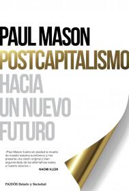 209751_portada_postcapitalismo_paul-mason_201511261240.jpg