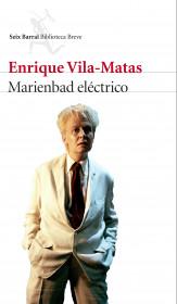 209794_portada_marienbad-electrico_enrique-vila-matas_201511231628.jpg