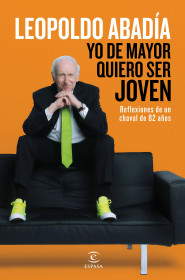 209801_portada_yo-de-mayor-quiero-ser-joven_leopoldo-abadia_201512281601.jpg