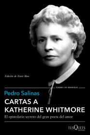 portada_cartas-a-katherine-whitmore_pedro-salinas_201512221228.jpg