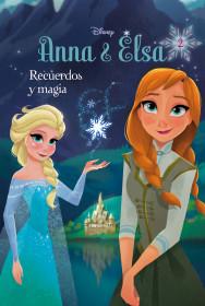 portada_frozen-anna-y-elsa-recuerdos-y-magia_disney_201601251042.jpg