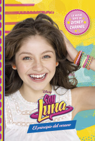 Soy Luna. El principio del verano