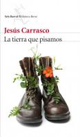 portada_la-tierra-que-pisamos_jesus-carrasco_201511231557.jpg