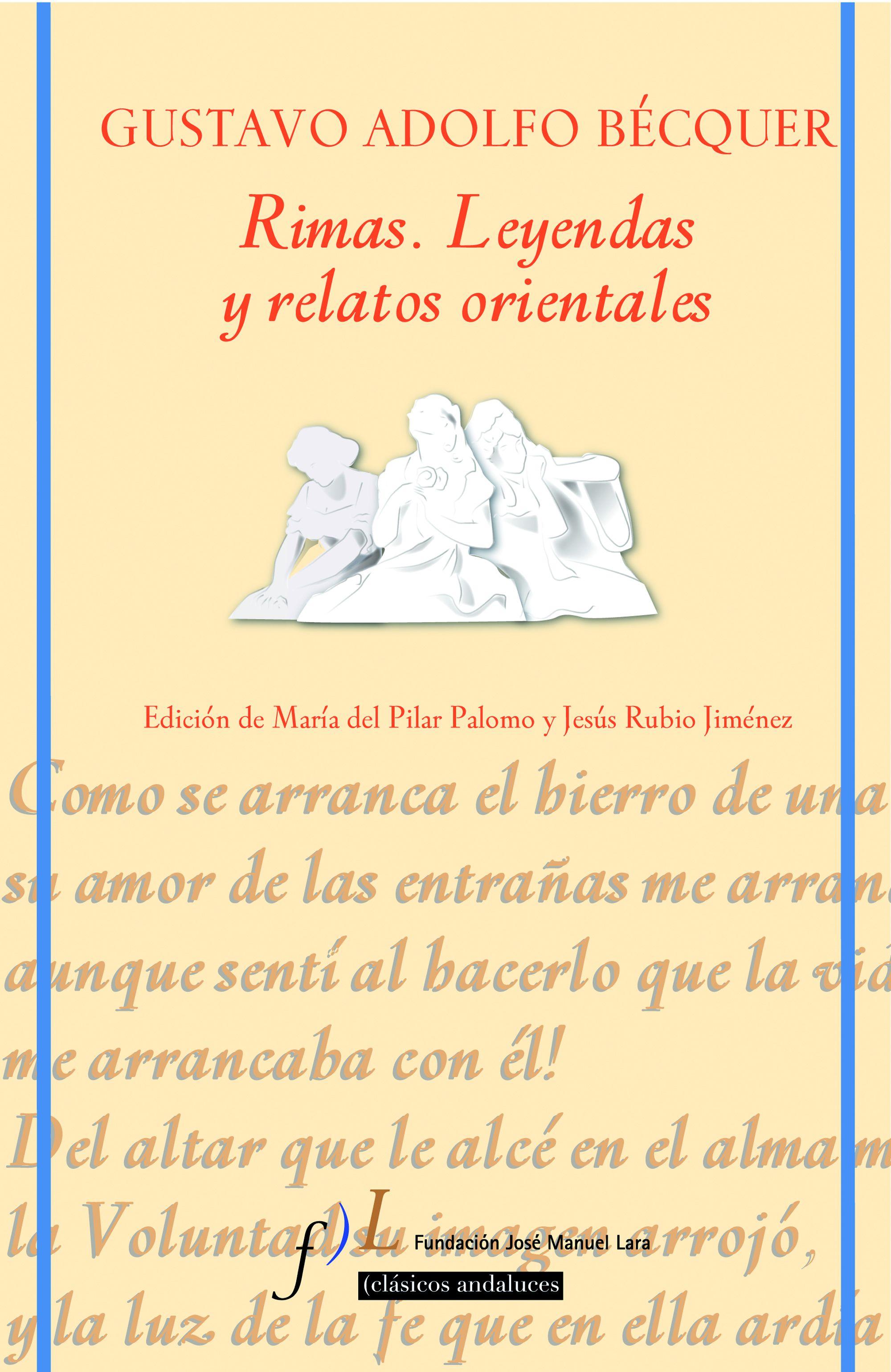 Rimas Y Leyendas Gustavo Adolfo Bécquer Planeta De Libros