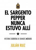 El sargento Pepper nunca estuvo allí