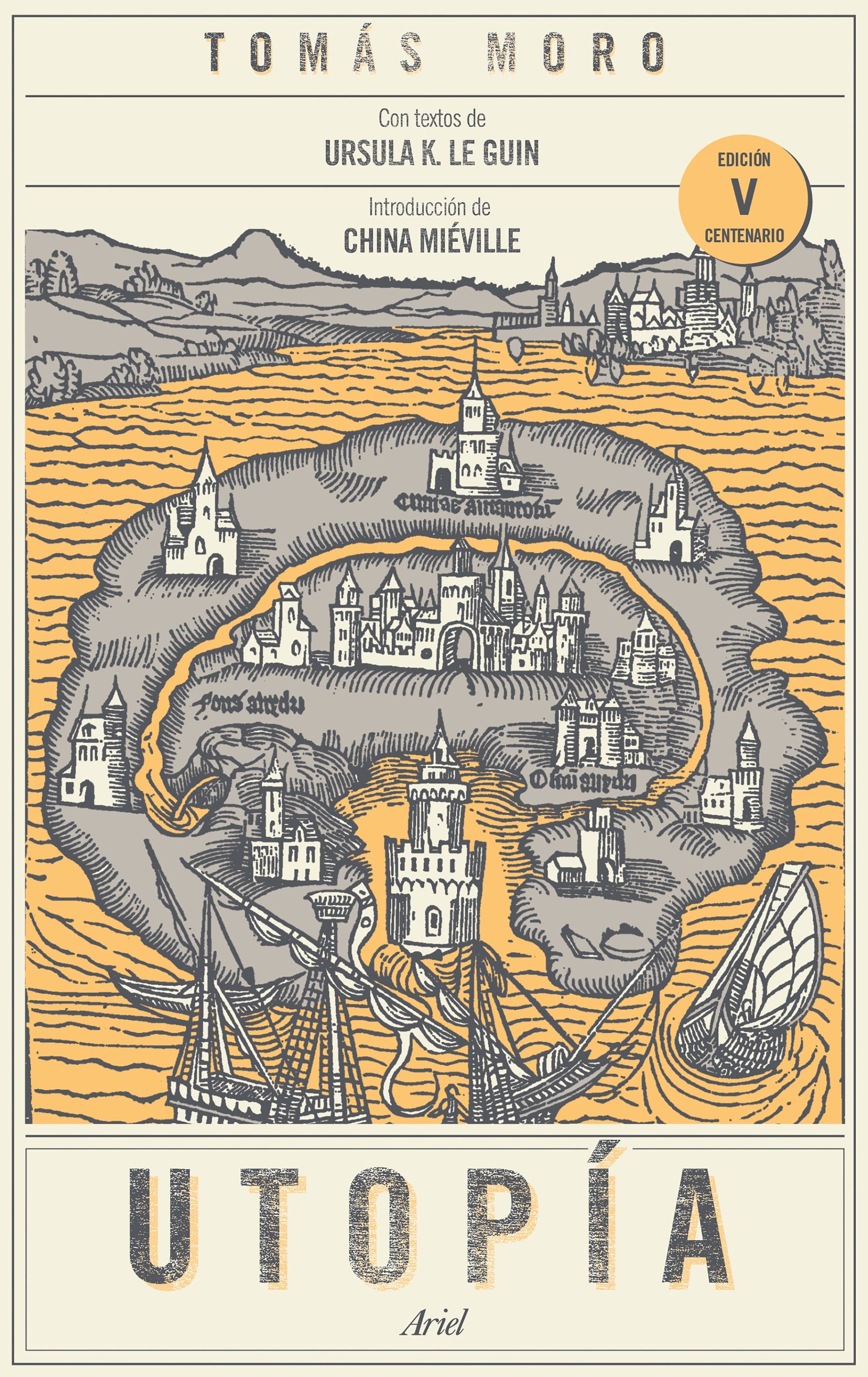 """""""Utopía"""", escrito por Tomás Moro, editado por Ariel."""