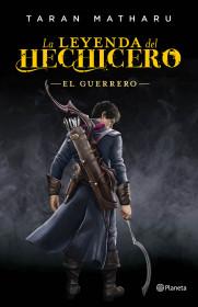 La leyenda del hechicero. El guerrero