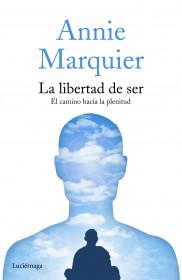la libertad del ser annie marquier pdf gratis
