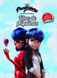 Prodigiosa. Las aventuras de Ladybug. Libro de pegatinas