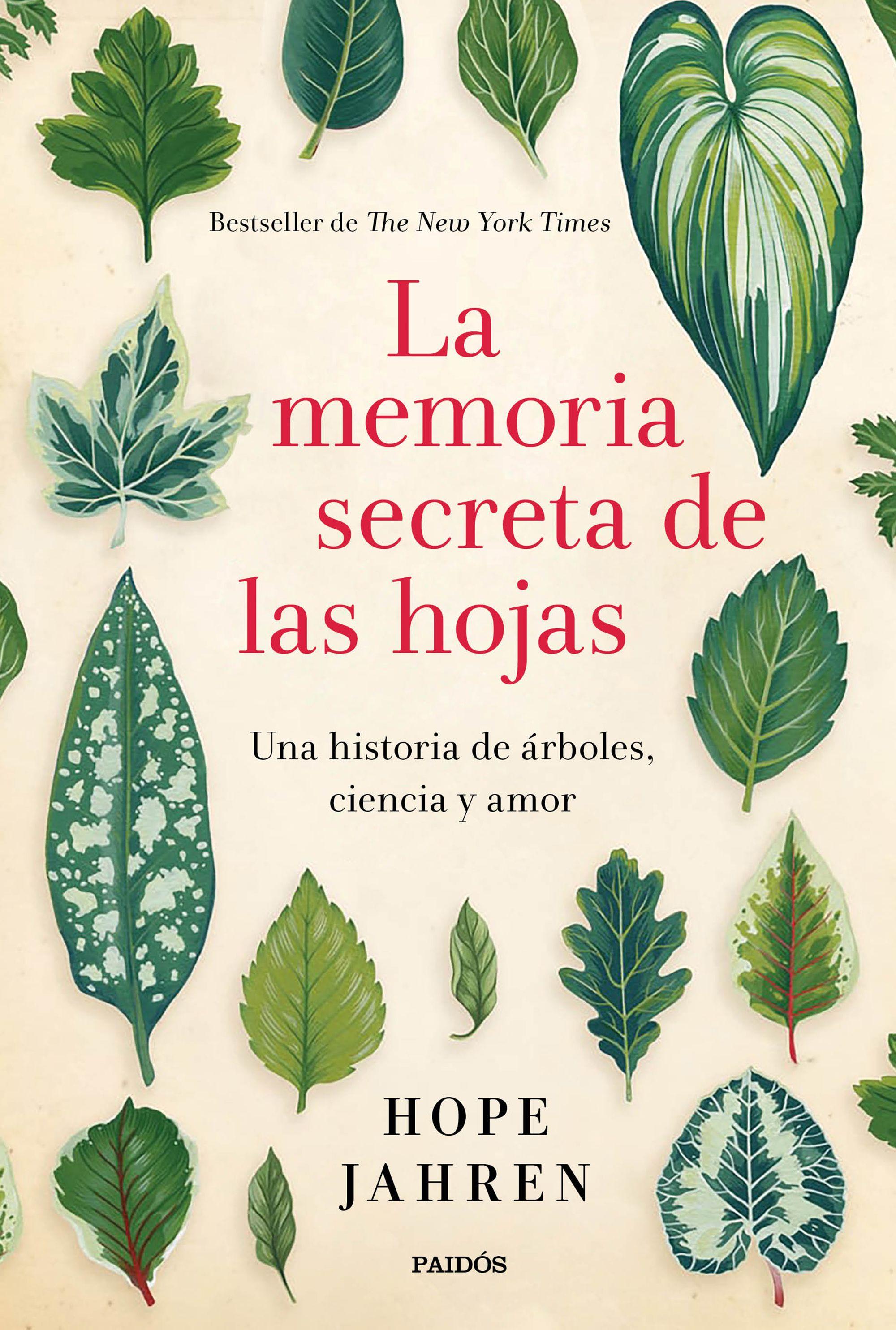 """Resultado de imagen para """"La memoria secreta de las hojas: Una historia de árboles, ciencia y amor"""", de Hope Jahren"""
