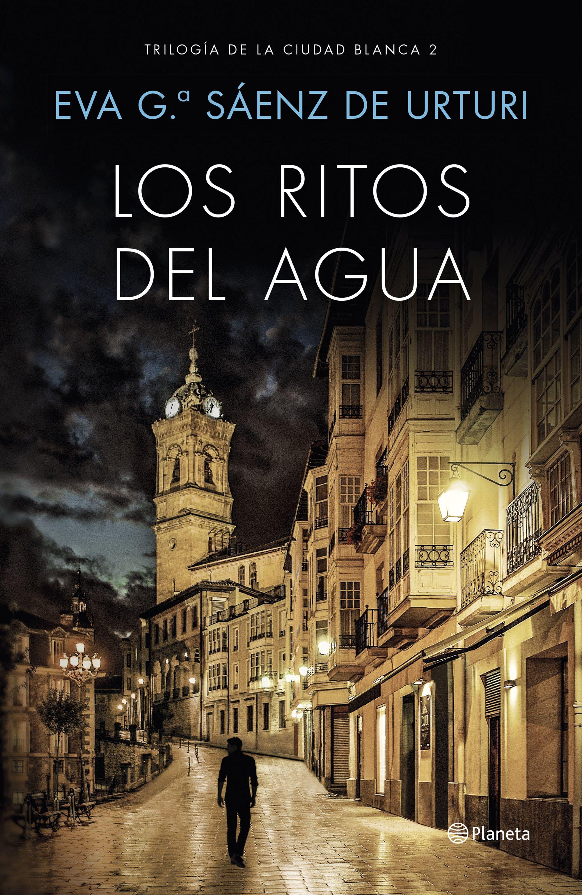 Los ritos del agua de Eva García Sáenz de Urturi