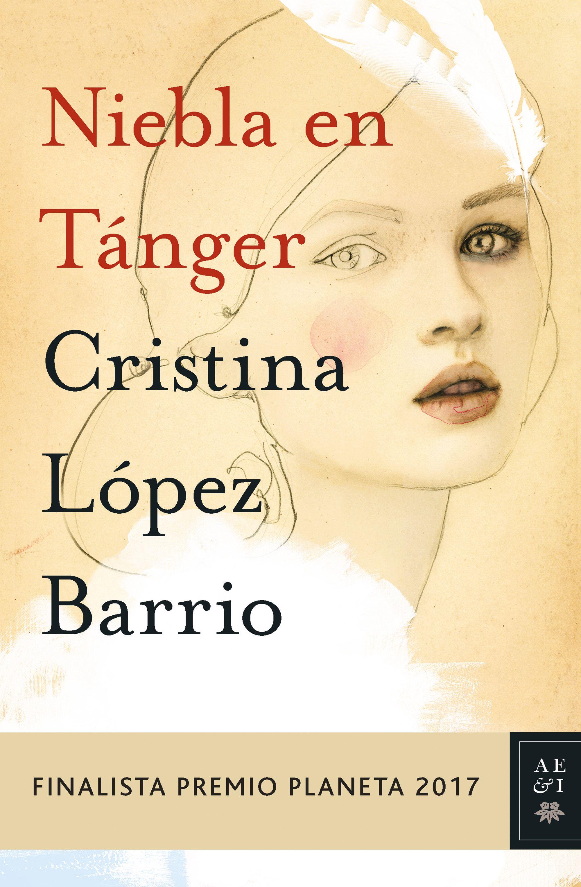 https://static0planetadelibroscom.cdnstatics.com/usuaris/libros/fotos/258/original/portada_niebla-en-tanger_cristina-lopez-barrio_201710200937.jpg