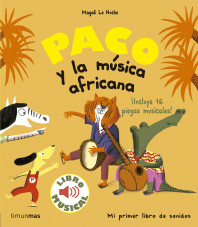 Paco y la música africana. Libro musical