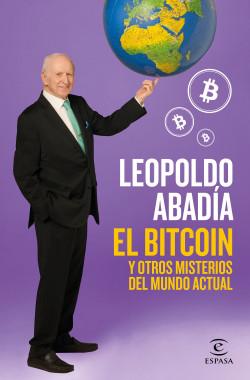 Bitcoin y otros misterios del mundo actual, El