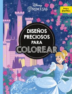 Princesas Diseños Preciosos Para Colorear Disney Planeta De Libros