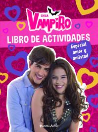 Chica Vampiro. Libro de actividades. Especial amor y amistad