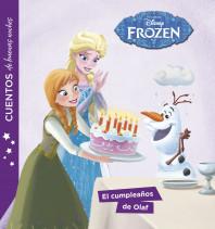 Frozen. Cuentos de buenas noches. El cumpleaños de Olaf