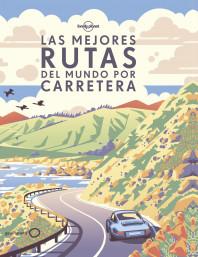 Las mejores rutas del mundo por carretera