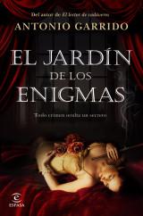 El jardín de los enigmas - Antonio Garrido | Planeta de Libros